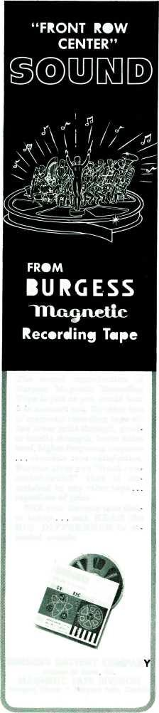 """FRONT ROW CENTER"" [0111 [Di FROM BURGESS Recording Tape The sound reproduction of Burgess Magnetic Recording Tape is just as you would hear it in a concert hall."