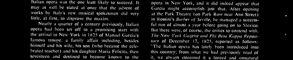establish Italian opera in New York, and it did indeed appear that Garcia