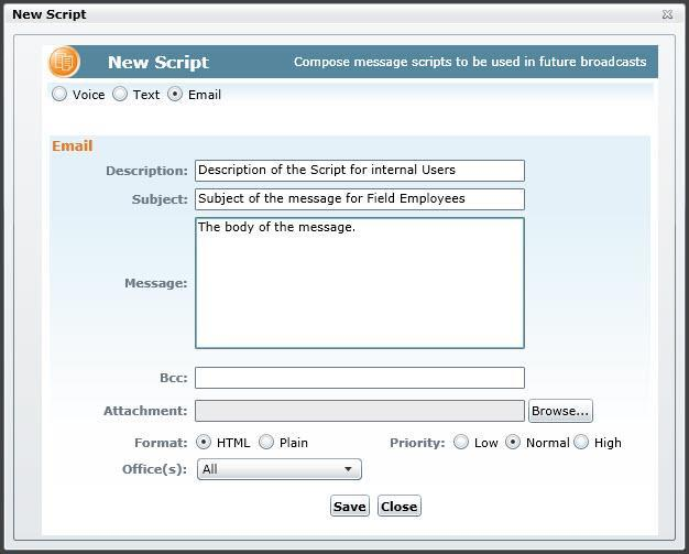 Script Creation and Management Message scripts are preconfigured message content set by system users.