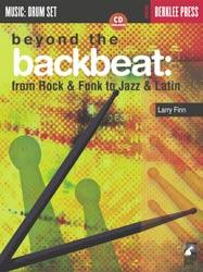 FREE music lessons from Berklee College of Music Beyond the Backbeat: From Rock & Funk to Jazz & Latin Larry Finn Introduction Basic Beats