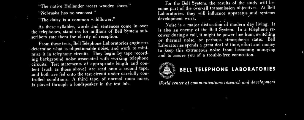 It is also an enemy of the Bell System.