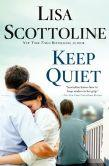 Quiet by Lisa Scottoline The Kill