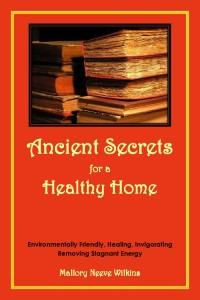 Reference Book How-to: Ancient Secrets for a Healthy Home Mallory Neeve Wilkins, Feng Shui Interior