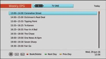 Recording Recording via the Weekly EPG You can also book programs via the Weekly EPG just like the Freeview Guide. 1.