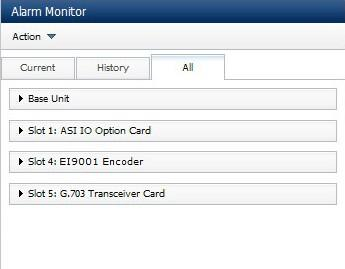 Web GUI Control Figure 5.10 Device Information Widget 5.2.1.4 Alarm Monitor Widget The Alarm Monitor widget displays the current alarms and an alarm history sorted by severity.