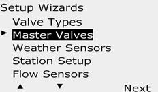 Master Valves Setup The Master Valves Setup Wizard tells the ESP-LXD controller what types of master valves (MVs) are used by your irrigation system.
