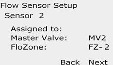 G Press the + and buttons to enter the MV you wish to assign to the flow sensor. Each assigned FloZone will be shown below the MV field.