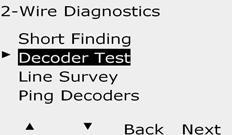Decoder Test The ESP-LXD controller may be able to provide specific information on particular decoders.