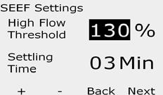 SEEF and SELF Settings and ctions To most effectively use FloWatch, you will want to first set your SEEF and SELF thresholds and actions.