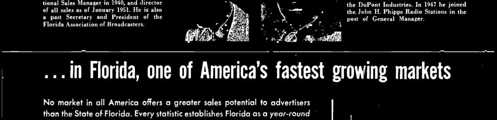 ... in Florida, one of America's fastest growing markets No market in all America offers a greater sales