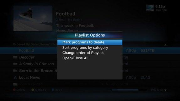 PLAYLIST OPTIONS PLAYLIST From the Playlist screen, press the YELLOW button to display Playlist Options.