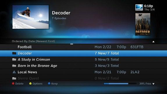 DIRECTV WHOLE-HOME DVR SERVICE Recordings can be deleted from any connected receiver that has been set up to Allow Deletion.