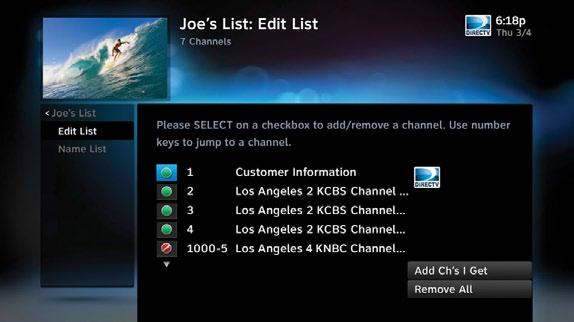 FAVORITE CHANNELS Create lists of your favorite channels. Use your list to see only those specific channels listed in the guide as well as, when you re channel surfing in live TV.