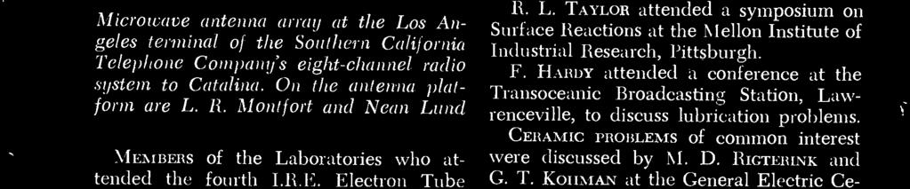 WORD have made installation tests at Los Angeles and South Catalina Island ou a radio link between these points, using radio set AN /TRC