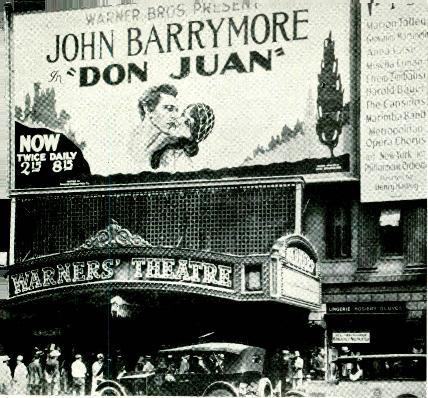 "r---""7;a JOHN r""don JUAN The Warner Theater as it appeared in August, 1926."