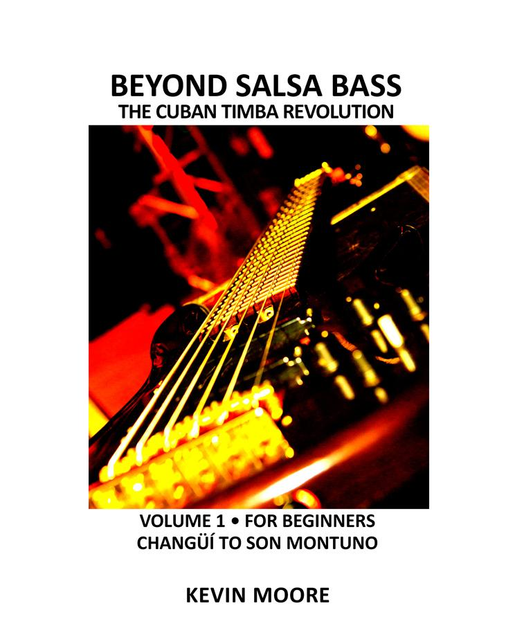 www.timba.com/ensemble JUST RELEASED: Beyond Salsa Bass, Vol.