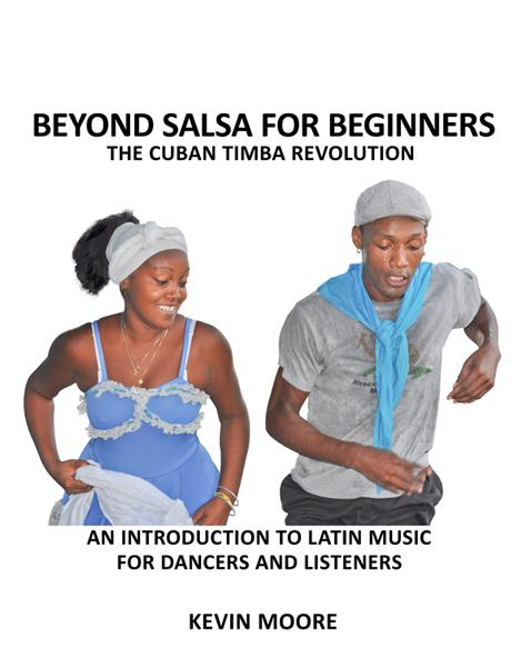 The Beyond Salsa Catalog 2012 Beyond Salsa for Beginners alternates between singing, dancing and clapping exercises and listening tours covering the full history of Latin music.