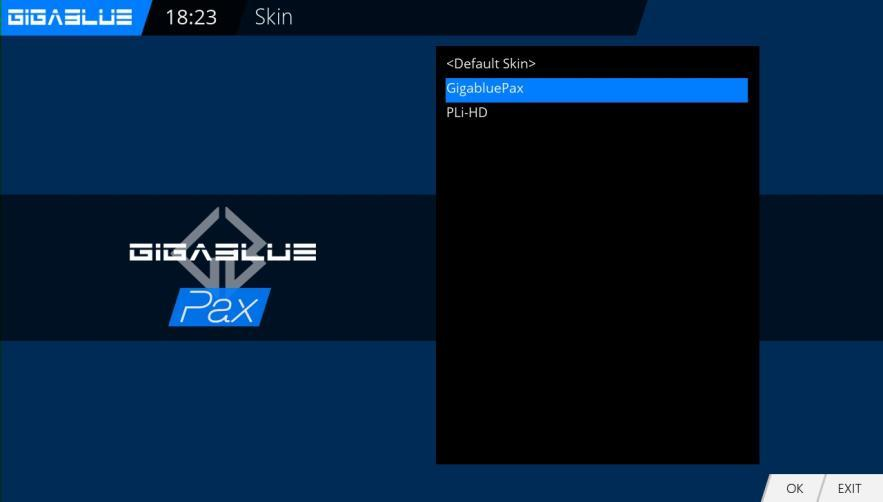 Go to the menu and use the arrow keys Setup / System / User Interface / Skin and confirm with OK Use the arrow keys to select Skin and accept with OK Operation of GigaBlue Box User Interface / Skin