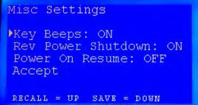 MISC SETTINGS MISC SETTINGS contains ON / OFF toggles for audible keypad beeps, Rev Power Shutdown and Power On Resume.