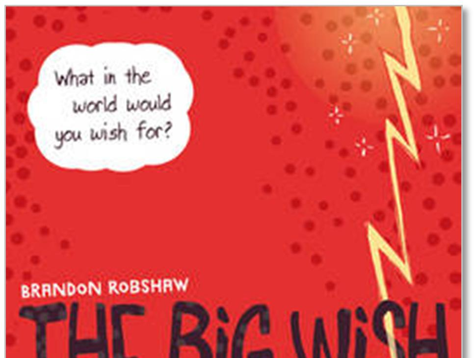 Lovereading4kids Reader reviews of The Big Wish by Brandon Robshaw Below are the complete reviews, written by Lovereading4kids members.