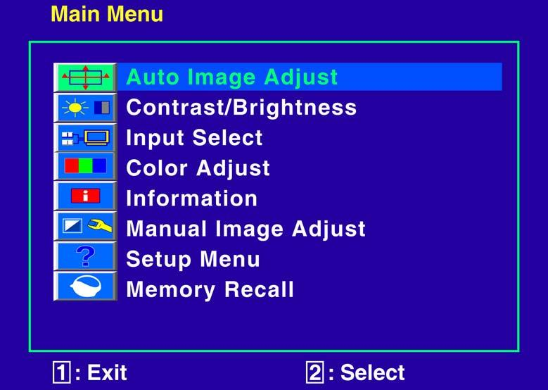 Advanced Operation OSD Menu You can use the OSD menu to adjust various settings for your LED LCD Monitor. Press the 1 button to display the OSD Menu, and use or to select the desired OSD menu.