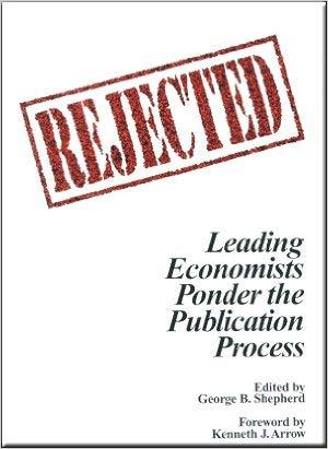 "Recommended reading to make you feel better Economics Nobel laureate Kenneth Arrow: ""the publication selection procedure [ ]"