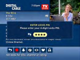 To activate Parental Controls set a personalized 4-digit PIN to place Locks by movie ratings, TV and content ratings, channels or titles.