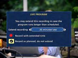 Live Program Notice Default On The notice overlay will appear when a DVR recording is scheduled for a live program, such as sports or awards shows.