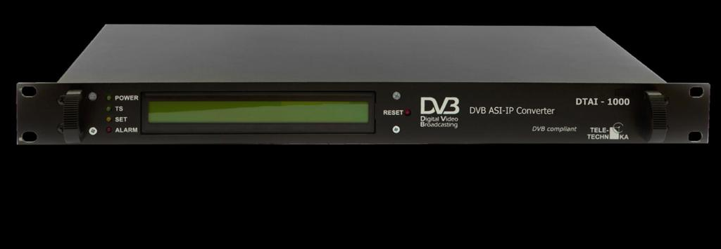 DTAI-1000 DVB ASI IP Converter Cost-effective bridge over MPEG-2/H264 ASI TS and Gigabit Ethernet Network Eliminate the