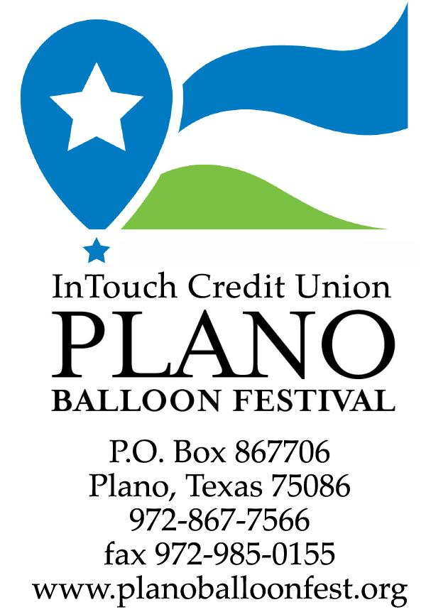 INTOUCH CREDIT UNION PLANO BALLOON FESTIVAL In order to insure optimum promotion planning, we would like to know of your interest and commitment to invest in this year's Festival as soon as possible.