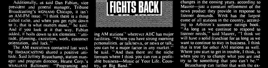 """ The AM executives contacted last week by BROADCASTING shared a positive attitude. Said Jeffrey Beauchamp, station manager and program director, Hearst Corp."