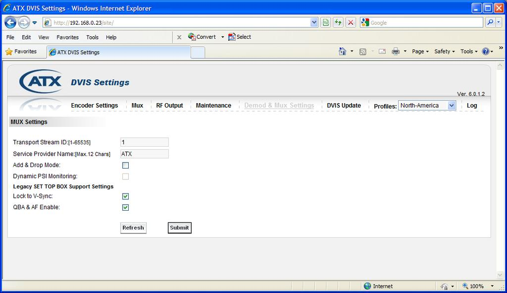 2.6 Demod & Mux Settings/Start-up In order to access the Demod & Mux Settings screen, the Add & Drop Mode checkbox on the