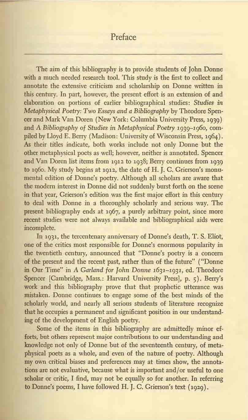 Preface The aim of this bibliography is to provide students of John Donne with a much needed research tool.