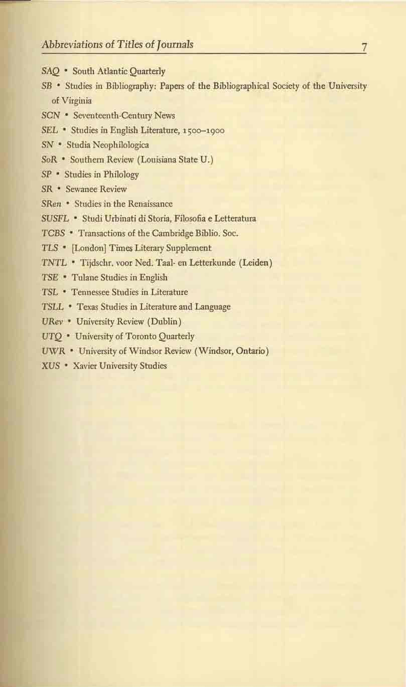 Abbreviations of Titles of Journals 7 SAQ South Atlantic Quarterly SB Studies in Bibliogrophy: Papers of the Bibliographical Society of the University of Virginia SCN Seventeenth Century News SEL