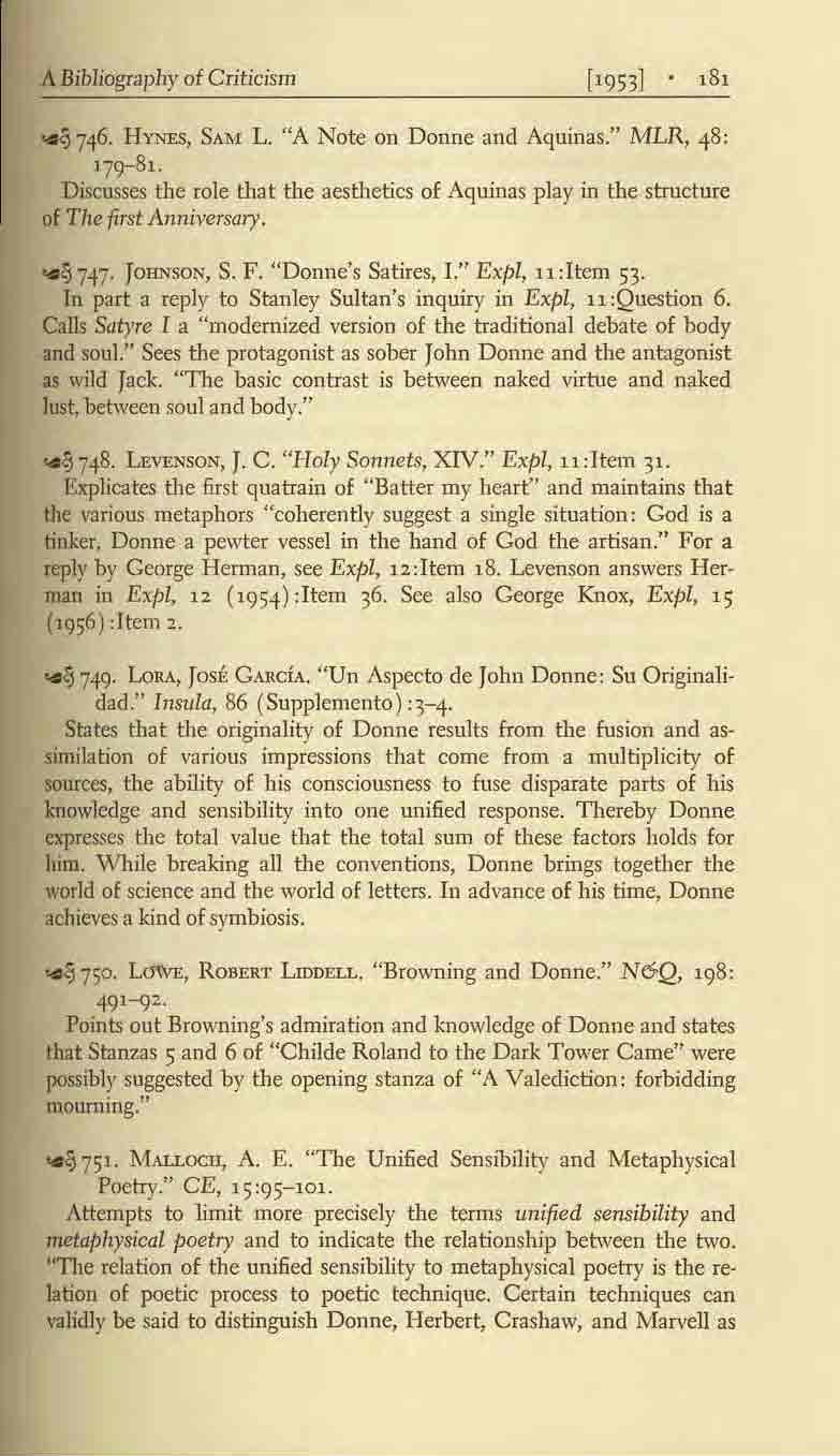 "A Bibliography of Criticism ['953J,8, ~746. HyNES, SAM L. ""A Note on Donne and Aquinas."" MLR, 48: l71}-81."