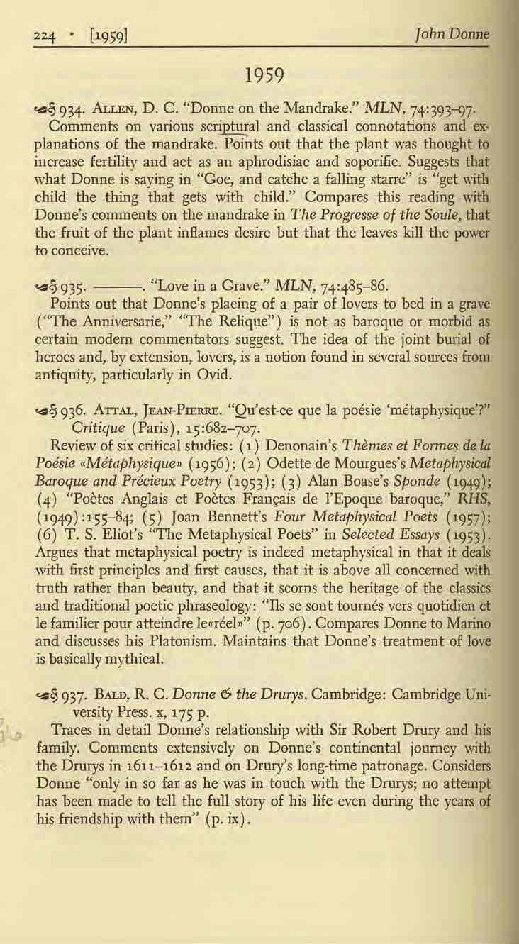 """f. [19591 Jolm Donne 1959.. ~ 934. ALLEN, D. C. ""Donne on the Mandrake."" MLN,74:393-97' Comments on various scriptural and classical connotations and ex planations of the mandrake."