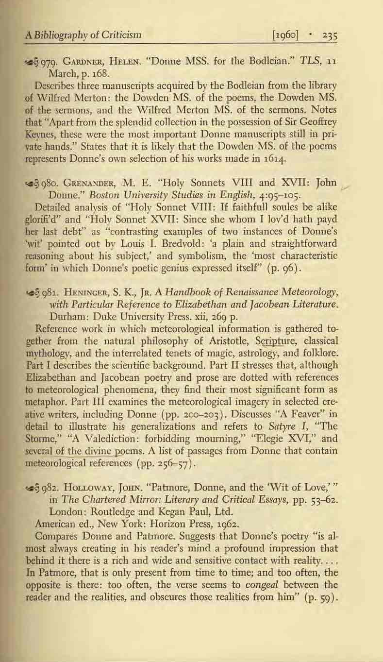 "A Bibliography of Criticism [.<)60] '35.. l) 979. GARDNER, I-JELEN. ""Donne MSS. for the Bodleian."" TLS, 11 March, p. 168."