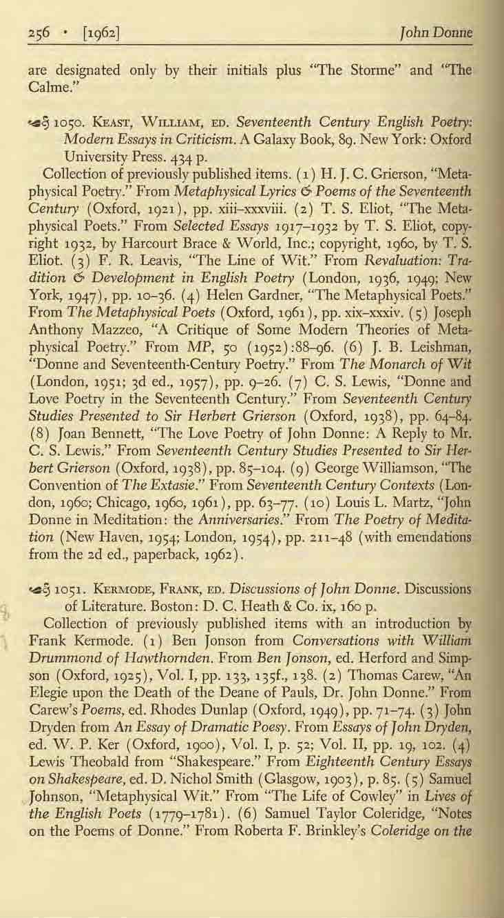 "are designated only by their initials plus ""The Stonne"" and 'The Calme."" ""&91050. KEAST, \VlLLlAM, ED. Seventeenth Century English Poetry: Modern Essays in Criticism. A Galaxy Book, &)."