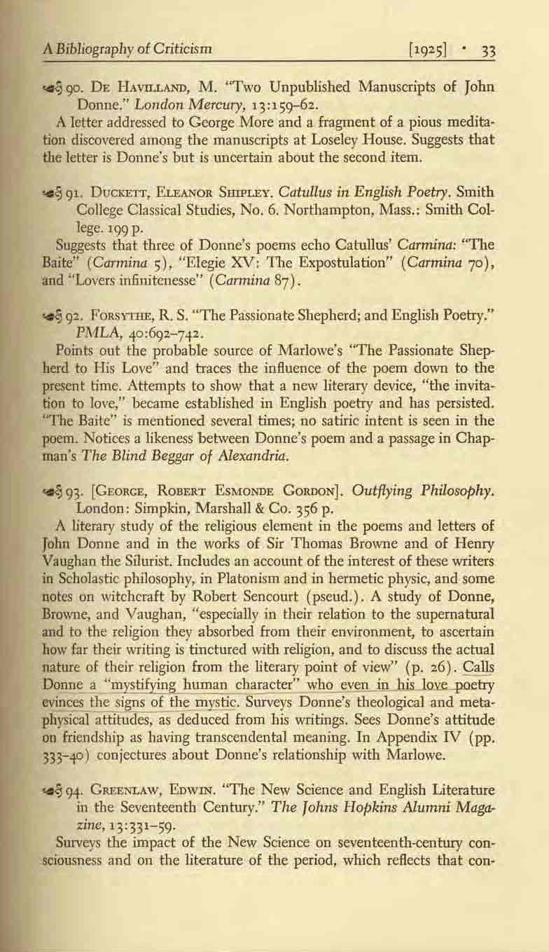 "A Bibliography of Criticism 33 -.{! cp. DE HAVILLAND, M. ""Two Unpublished Manuscripts of John Donne."" London Mercury, 13:151]-62."