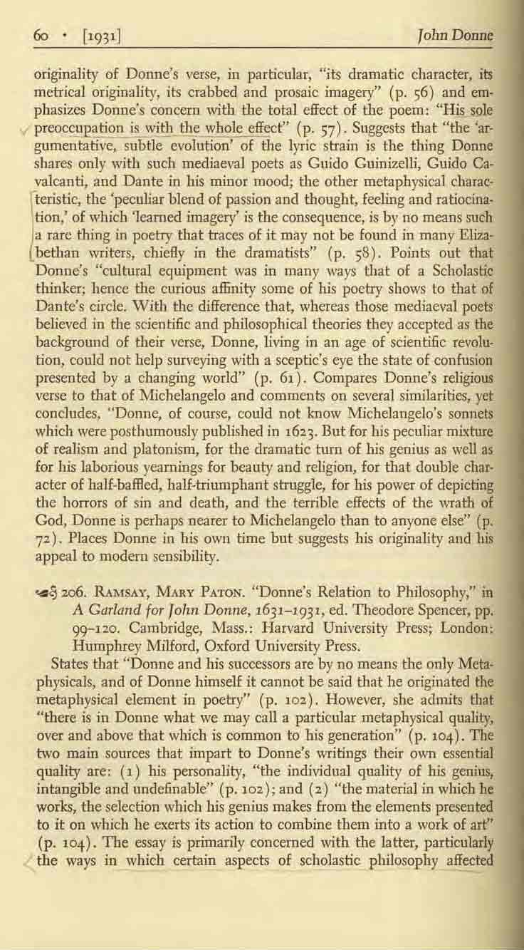 "John Donne originality of Donne's verse, in particular, ""its dramatic character, its metrical originality, its crabbed and prosaic imagery"" (p."