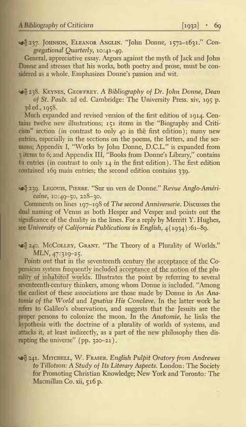 "A Bibliography ot Criticism ~2n. JOllNSON, ELEANOR ANCLIN. ""John Donne, 1572-1631."" Congregational Quarterly, 10:41-49. General, appreciative essay."