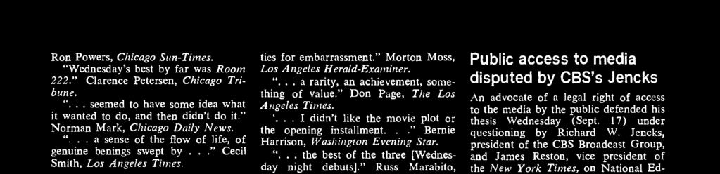 """ Don Page, The Los Angeles Times... I didn't like the movie plot or the opening installment..."" Bernie Harrison, Washington Evening Star... the best of the three [Wednesday night debuts]."