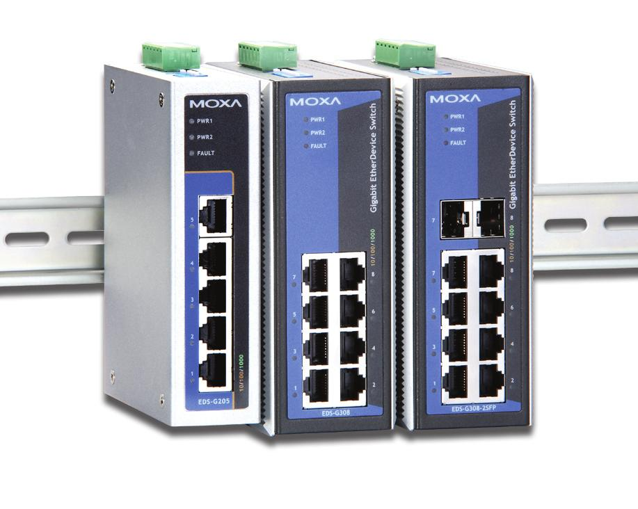 EDS-G205/G308 Series 5G and 8G-port full Gigabit unmanaged Ethernet switches Fiber optic options for extending distance and electrical noise immunity (EDS-G308 series) Redundant dual 12/24/48 VDC