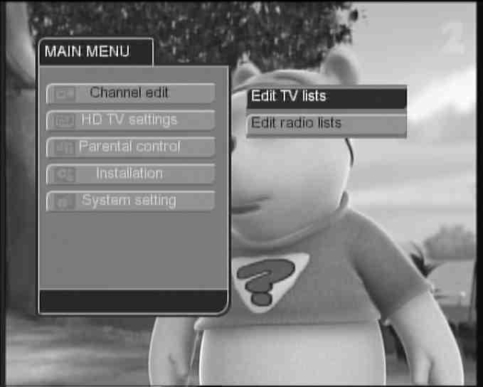 The first option on the menu, Edit TV lists, allows managing your Favourite TV lists, i.e. adding or removing TV channels in your Favourite TV lists.