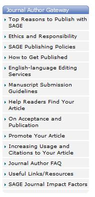 Preparing manuscripts for peer review: SAGE AUTHOR GATEWAY English language editing services Links to author guidelines Tips to help readers find your article: Importance of