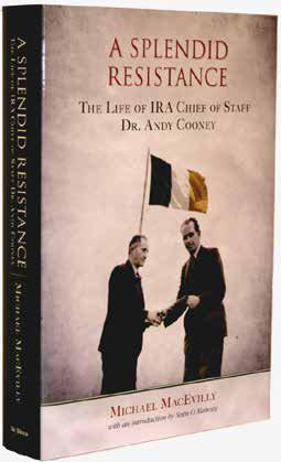 Edmund Burke Publisher Michael MacEvilly s meticulously researched life of Dr. Andy Cooney sheds valuable light on a chapter of Irish republicanism which has hitherto been seriously neglected.