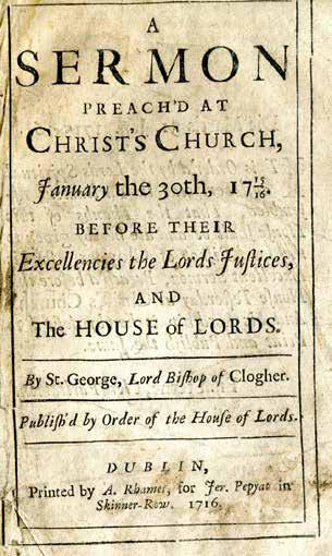 Clogher. Publish'd by Order of the House of Lords. Dublin: Printed by A. Rhames, for Jer. Pepyat in Skinner-Row, 1716. pp. 16. Recent quarter morocco on marbled boards.