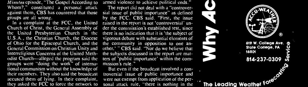 "violence to achieve political ends."" The report did not deal with a ""controversial issue of public importance"" as defined by the FCC, CBS said."