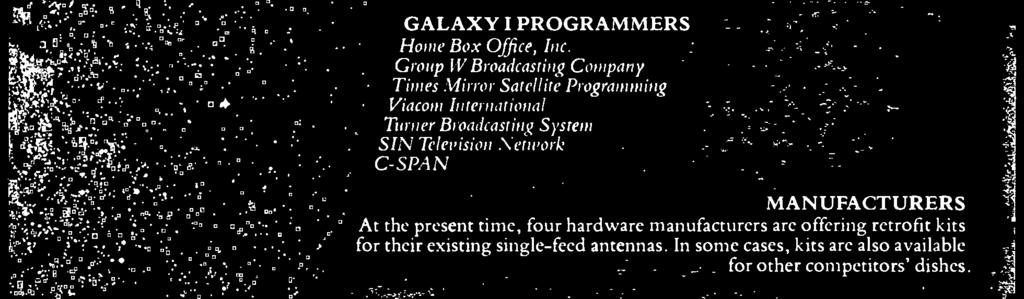 Group W Broadcasting Company Times Mirror Satellite Programming Viacom International Turner Broadcasting System SIN Television Network