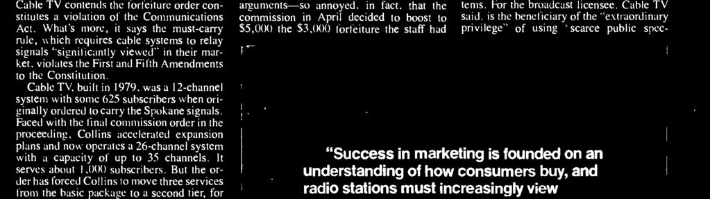 "But Cable TV maintains there is ""greater community of interest in the Seattle [network] stations,"" which were being carried on the system, than in those in Spokane."